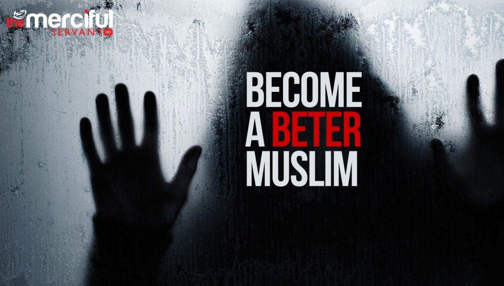 Better Muslim