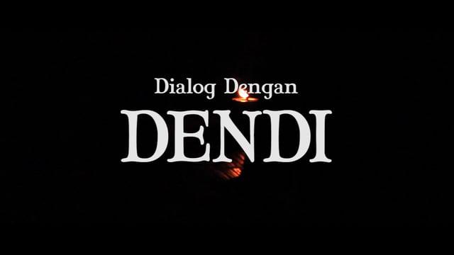 Dialog Dengan Dendi